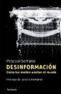 Desinformación: Cómo los medios ocultan el mundo
