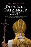 Después de Ratzinger ¿qué?