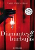 Diamantes y burbujas