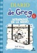 Diario de Greg 6: ¡Atrapados en la nieve!