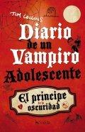 Diario de un vampiro adolescente. El príncipe de la oscuridad