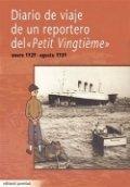 """Diario de viaje de un reportero del """"Petit Vingtième"""" Enero 1929 - Agosto 1939"""
