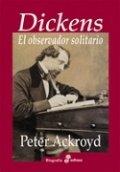 Dickens. El observador solitario