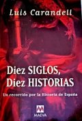 Diez siglos, diez historias