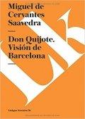 Don Quijote. Visión de Barcelona