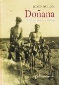 Doñana, todo era nuevo y salvaje
