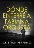 Dónde enterré a Fabiana Orquera
