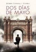 Dos días de mayo (Jordi Sierra i Fabra)