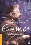 E=mc2: Biografía de la ecuación más famosa de Einstein