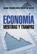 Economía. Mentiras y trampas