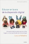 Educar en la era de la dispersión digital