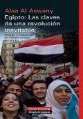 Egipto: Las claves de una revolución inevitable