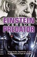 Einstein versus Predator