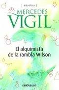 El alquimista de la Rambla Wilson, la historia de Humberto Pittamiglio