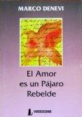 El amor es un pájaro rebelde