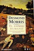 El animal humano: una vision personal de los seres humanos
