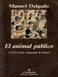 El animal público: hacia una antropología de los espacios urbanos