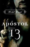 El apóstol número 13 (Michel Benoît)