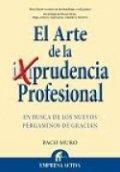 El arte de la prudencia profesional