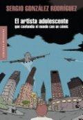 El artista adolescente que confundía el mundo con un cómic