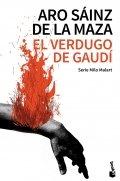 El Verdugo de Gaudí: el asesino de La Pedrera