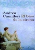El beso de la sirena (Andrea Camilleri)