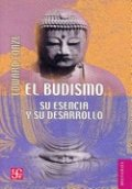 El budismo: su esencia y su desarrollo