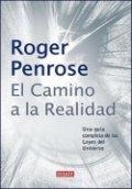 El camino de la realidad: Una guía completa a las leyes del universo