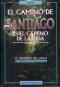 El camino de Santiago: El camino de la vida