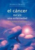 El cáncer no es una enfermedad