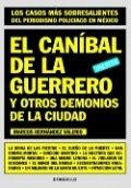 El caníbal de la Guerrero y otros demonios de la ciudad