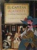 El capitán Alatriste y la España del siglo de oro