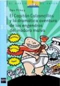 El Capitán Calzoncillos y la dramática aventura de los engendros del inodoro malva