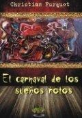 El carnaval de los sueños rotos