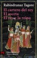 El cartero del rey; El asceta; El rey y la reina