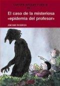 El caso de la misteriosa epidemia del Profesor