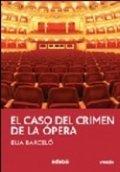 El caso del crimen de la ópera
