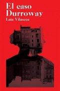 El caso Durroway