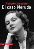 El caso Neruda