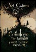 El cementerio sin lápidas y otras historias negras