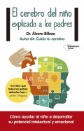 El cerebro del niño explicado a los padres