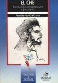 El Che: Revolución Latinoamericana y Socialismo