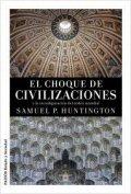 El choque de civilizaciones y la reconfiguración del orden mundial