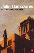 El cielo de Madrid (Julio Llamazares)