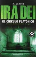 Ira Dei. El círculo platónico