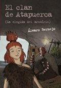 El clan de Atapuerca 2. La elegida del arcoiris
