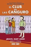 El Club de las Canguro. ¡Bravo, Mary Anne!
