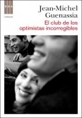 El club de los optimistas incorregibles