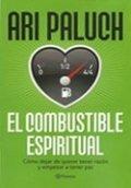 El combustible espiritual