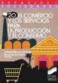 El comercio y los servicios de la producción y el consumo